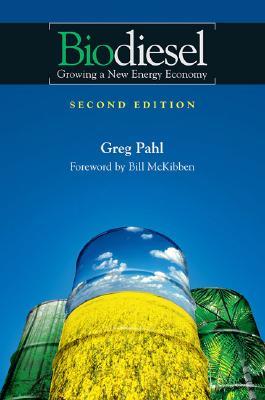 Biodiesel By Pahl, Greg/ McKibben, Bill (FRW)